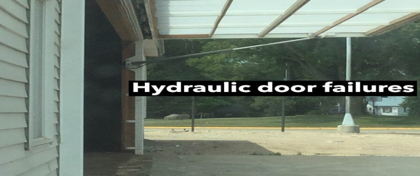 & Hydraulic Door Failures- Industry Incompetence NOT Premier Door Co.